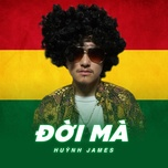 doi ma (single) - huynh james