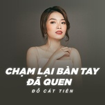 cham lai ban tay da quen (single) - jc cat tien