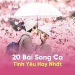 20 bai song ca tinh yeu hay nhat - v.a