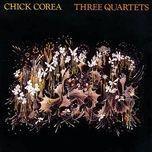 three quartets - chick corea