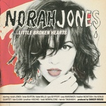 little broken hearts - norah jones