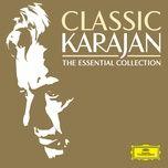 classic karajan - the essential collection - herbert von karajan