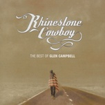 rhinestone cowboy - the best of glen campbell - glen campbell
