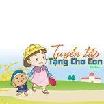 tang cho con - be ben