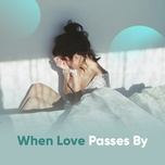 when love passes by - v.a