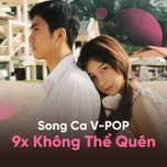 song ca 9x khong the quen - v.a