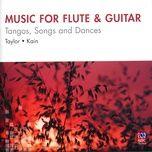 music for flute & guitar: tangos, songs & dances - virginia taylor, timothy kain