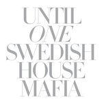 until one - swedish house mafia