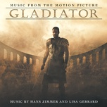 gladiator (music from the motion picture) - hans zimmer, lisa gerrard, the lyndhurst orchestra, gavin greenaway