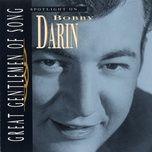 great gentlemen of song / spotlight on bobby darin - bobby darin