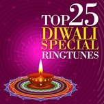 top 25 diwali special ringtunes - v.a