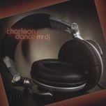 mr dj (radio edit) (single) - charlean dance