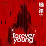 forever young (single) - duong duong