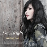i'm alright - woong san