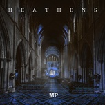 heathens (single) - matthew parker