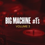 big machine #1's, volume 3 - v.a
