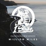 million miles (single) - oldschoolrockerzzz