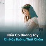 neu co buong tay xin hay buong that cham - v.a