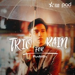 trio for rain - pham anh duy