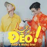 len xe anh deo (single) - emd, ricky star