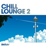 lifestyle2 - chill lounge (vol. 2) - v.a