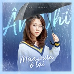 mua mua o lai (single) - an nhi