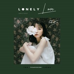 lonely love (single) - trang han, hoang thong, tdk
