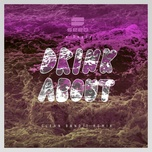 drink about (clean bandit remix) (single) - seeb, dagny, clean bandit