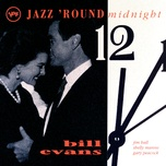 jazz 'round midnight - bill evans