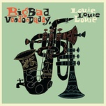 louie louie louie - big bad voodoo daddy