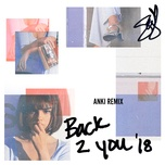 back to you (anki remix) (single) - selena gomez
