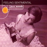 feeling sentimental - v.a