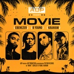 movie (single) - adp, b young, kranium, ebenezer