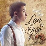 lan va diep 4 (single) - huynh that