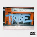 tribe (single) - bas, j. cole
