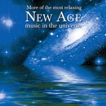 more of the most relaxing new age music in the universe - v.a