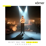 bist du da (da da) (unplugged) (single) - korner