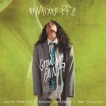 growing pains (remixes pt. 2) (single) - alessia cara