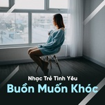 nhung bai hat ve tinh yeu buon muon khoc - v.a