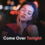 come over tonight - v.a