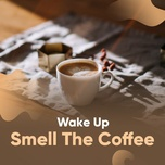 wake up and smell the coffee - v.a