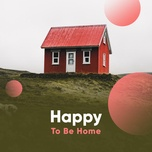 happy to be home - v.a