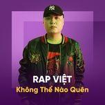rap viet khong the nao quen - v.a