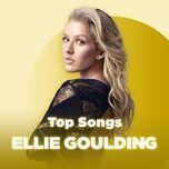 the best songs of ellie goulding - ellie goulding