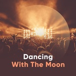 dancing with the moon - v.a