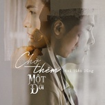 cho them mot doi (single) - mai tien dung