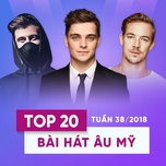 top 20 bai hat au my tuan 38/2018 - v.a