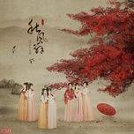 thu phong tu / 秋风辞 (single) - sing nu doan