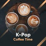 k-pop coffee time - v.a