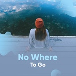 no where to go - v.a